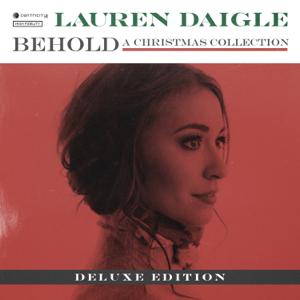 Behold Deluxe  Lauren Daigle Lauren Daigle album songs, reviews, credits