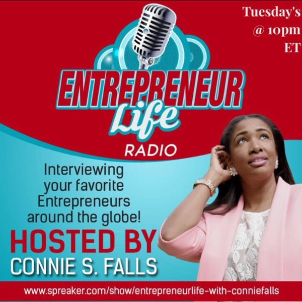 Entrepreneur Life with Connie S. Falls