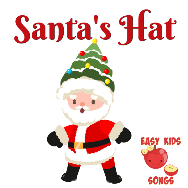 4d080357720 Santa s Hat (A Christmas Song) - Single by Easy Kids Songs on Apple ...