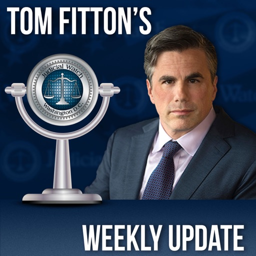 Cover image of Tom Fitton's Weekly Update Podcast
