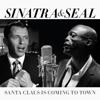 Frank Sinatra & Seal - Santa Claus Is Coming to Town portada