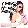 Brandon Beal - Twerk It Like Miley (feat. Christopher & Dawin) [Dawin Remix] artwork
