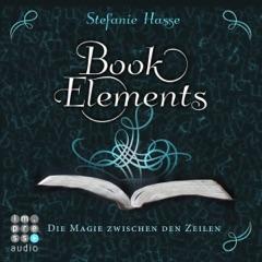 Die Magie zwischen den Zeilen: BookElements 1