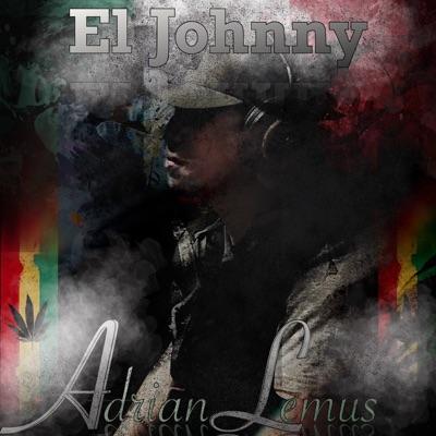 El Johnny - Single - Adrian Lemus