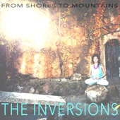 The 2 Inversions - From Shores To Mountains