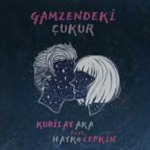 Gamzendeki Çukur (feat. Hayko Cepkin)