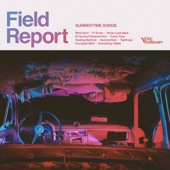 Field Report - Summertime