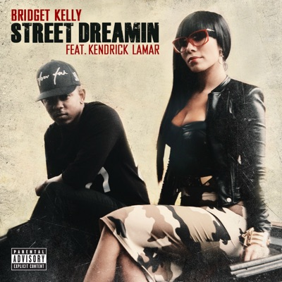 Street Dreamin (feat. Kendrick Lamar) - Single MP3 Download