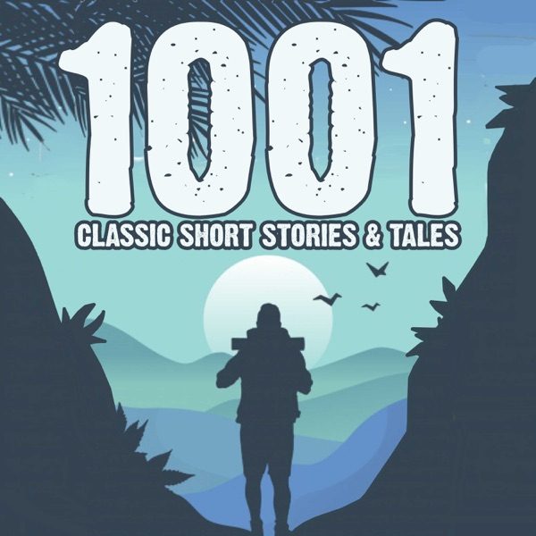 1001 Classic Short Stories & Tales