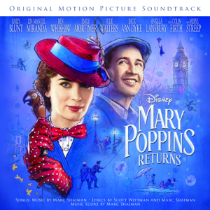Mary Poppins Returns Original Motion Picture Soundtrack  Various Artists Various Artists album songs, reviews, credits