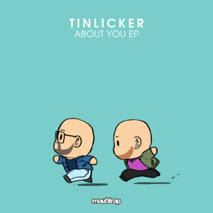 Tinlicker - About You - EP