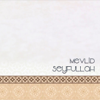 Mevlid - Seyfullah (Muhterem Altuntop)