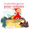 Hans Christian Andersen, Frères Grimm & Charles Perrault - Les plus belles histoires pour enfants: Les plus beaux contes pour enfants  artwork