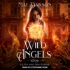 Wild Angels: A Reverse Harem Paranormal Romance: Lilith and Her Harem, Book 1