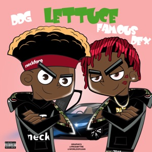 Lettuce (feat. Famous Dex) - Single Mp3 Download