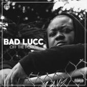 Bad Lucc - Intro