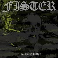 Fister - No Spirit Within artwork