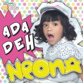 Neona - Ada Deh