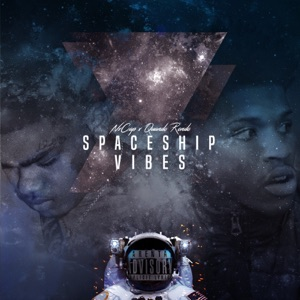 Spaceship Vibes (feat. Quando Rondo) - Single Mp3 Download