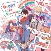 Happy Life Spectacle(TVアニメ「人外さんの嫁」主題歌) - EP