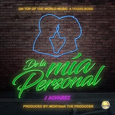 De la Mia Personal - Single - J Alvarez