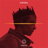 ODESZA - Loyal  artwork