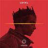 Loyal - ODESZA