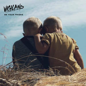 Be Your Friend (feat. Alexander Tidebrink) - Single Mp3 Download
