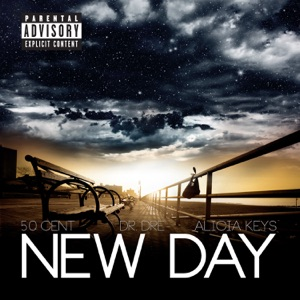 50 Cent - New Day feat. Dr. Dre & Alicia Keys