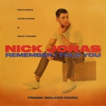 songs like Remember I Told You (feat. Anne-Marie & Mike Posner) [Frank Walker Remix]