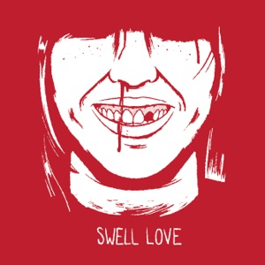 Swell Love - Single Mp3 Download