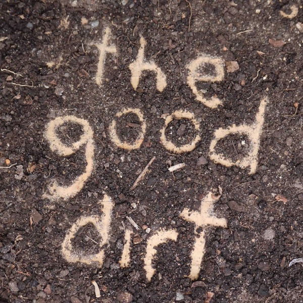 The Good Dirt with Byron Smith