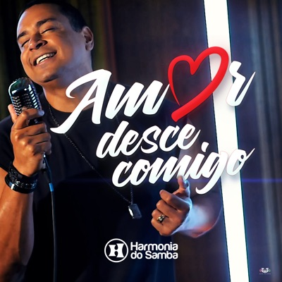 Amor Desce Comigo - Single - Harmonia do Samba