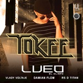 Tokee (feat. Vlady Voltaje, R5, Mr. Sonny, D Titan & Damian Flow) - Single