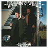 Waylon & Willie III - Jelly Roll & Struggle Jennings