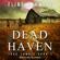 Flint Maxwell - Dead Haven: A Zombie Novel