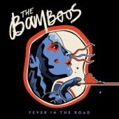 The Bamboos - Helpless Blues
