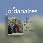 The Jordanaires - The Church In The Wildwood