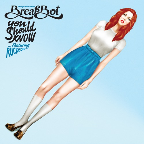 Breakbot - You Should Know (feat. Ruckazoid) - EP