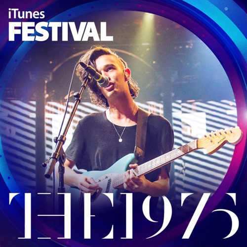 The 1975 - iTunes Festival: London 2013 - EP