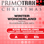Winter Wonderland (Light Jazz / Acoustic Guitar) [Kids Christmas Primotrax] [Performance Tracks] - EP