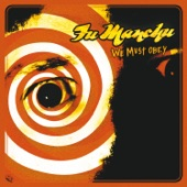 Fu Manchu - Moving In Stereo
