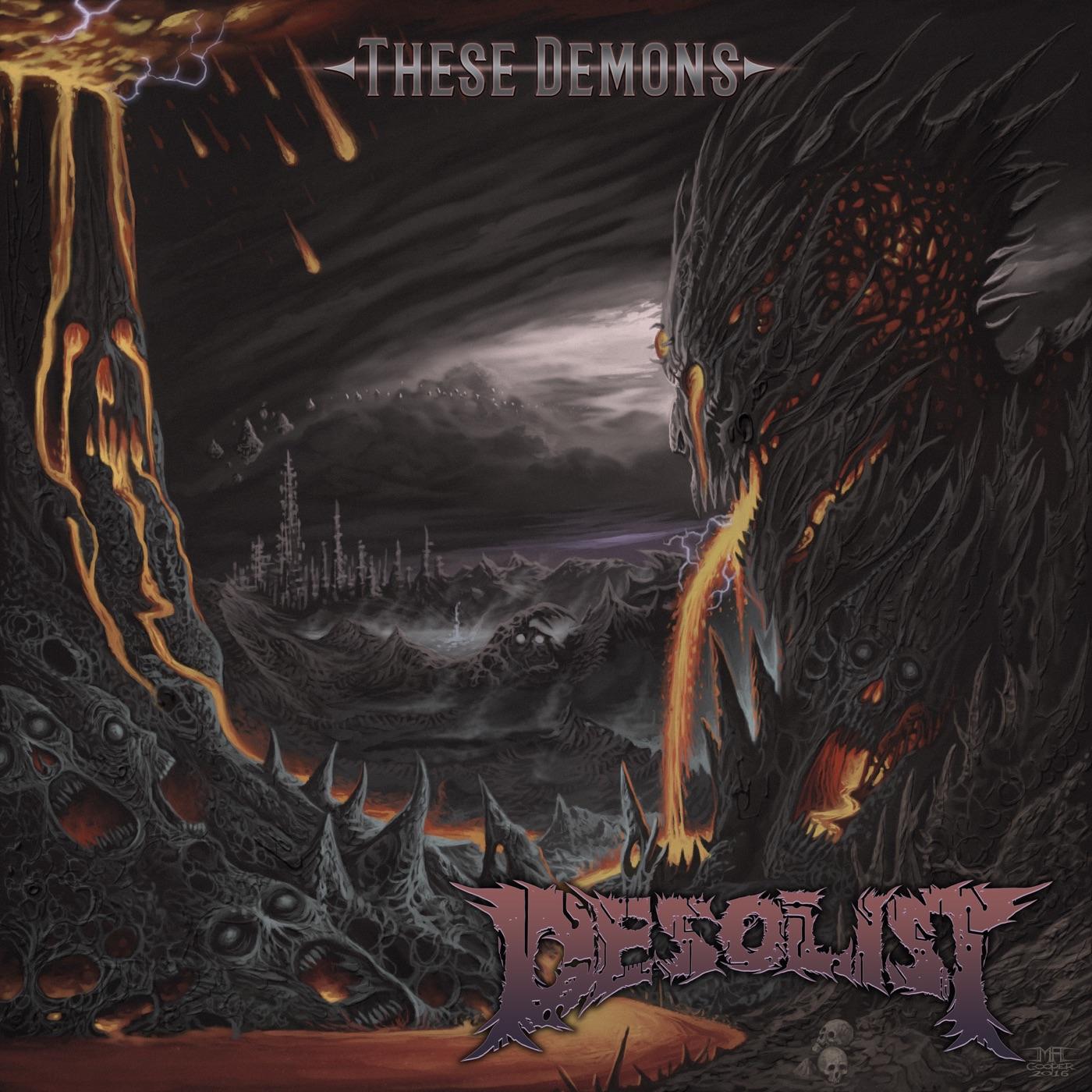 Desolist - These Demons (2018)