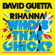 Who's That Chick? (feat. Rihanna) - David Guetta & Rihanna