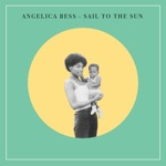 Angelica Bess - Sail to the Sun (feat. Machinedrum)