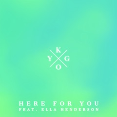 Here for You (feat. Ella Henderson)