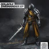 Zweihander EP-Oolacile