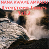 Evergreen Tunes, Vol. 2 - Nana Kwame Ampadu