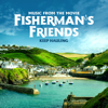 The Fisherman's Friends - Keep Hauling (Music from the Movie) artwork