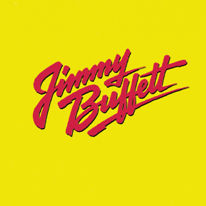 Jimmy Buffett - Songs You Know By Heart